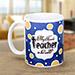 The Magnificent Mug For Teacher